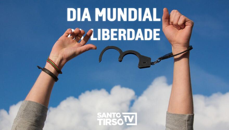 hoje-e-o-dia-mundial-da-liberdade