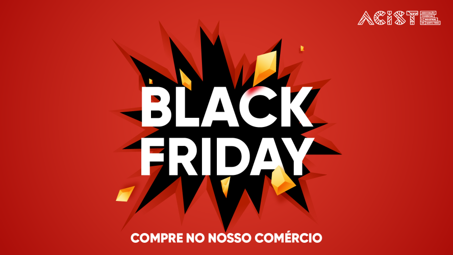 black-friday-santo-tirso-com-descontos-a-nao-perder