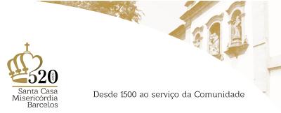 misericordia-de-barcelos-inicia-comemoracoes-do-520-aniversario