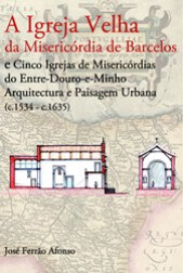 a-igreja-velha-da-misericordia-de-barcelos